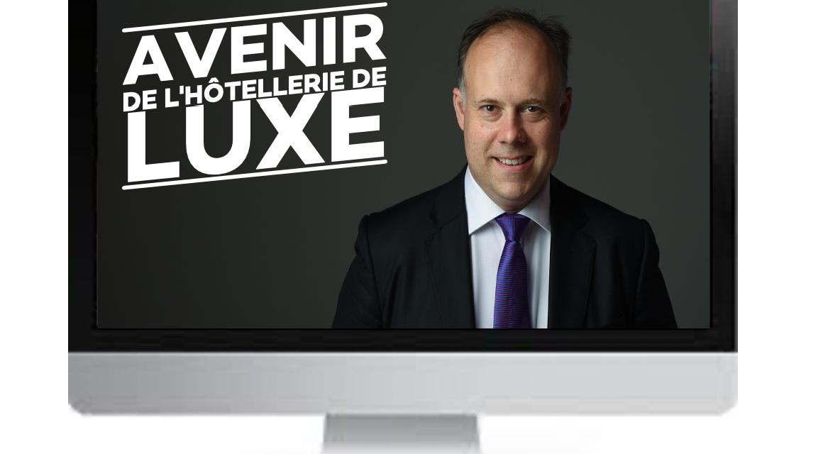 L'Avenir de l'hôtellerie de luxe